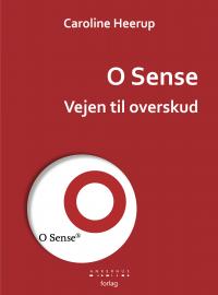 O Sense - Vejen til overskud - FORSIDE